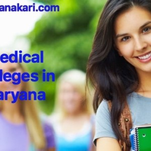 Medical Colleges in Haryana : Fees, courses, ranking