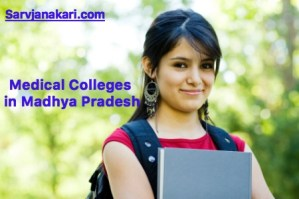Medical Colleges in Madhya Pradesh : Fees, courses, ranking