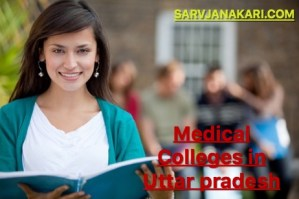 Medical Colleges in Utter pradesh : Fees, courses, ranking