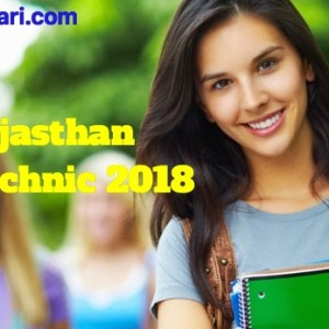 Rajasthan Polytechnic 2018: Application Form, Dates, Eligibility Criteria