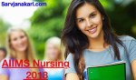 AIIMS Nursing 2018: Application form, Eligibility criteria, Syllabus, Exam pattern