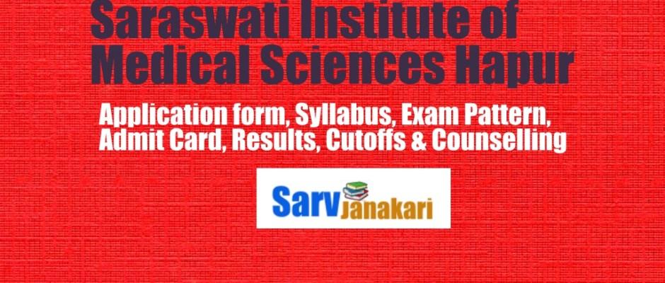 Saraswati institute of medical sciences