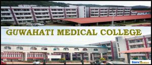 Guwahati Medical College and Hospital Assam MBBS, Fee Structure, NEET Cutoff, 2018