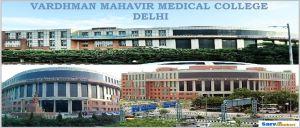 Vardhman Mahavir Medical College and Safdarjang Hospital Delhi
