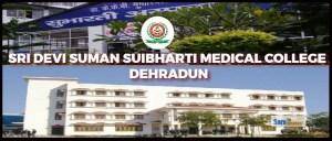 Sridev Suman Subharti Medical College Dehradun Uttarakhand