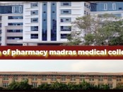 College of Pharmacy, Madras Medical College Chennai