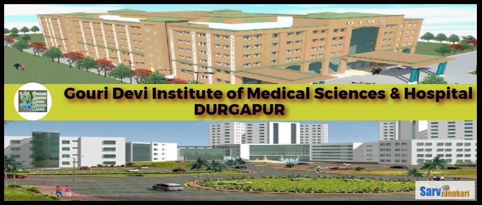 Gouri Devi Institute of Medical Sciences and Hospital, Durgapur