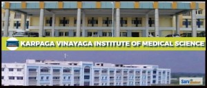 Karpaga Vinayaga Institute of Medical Sciences, Maduranthagam