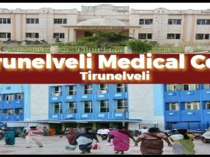 Tirunelveli Medical College, Tirunelveli