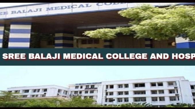 Sree Balaji Medical College and Hospital, Chennai