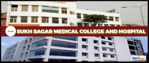 Sukh Sagar Medical College and Hospital, Jabalpur