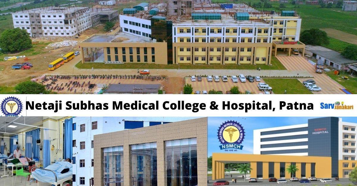 Netaji Subhas Medical College & Hospital, Patna