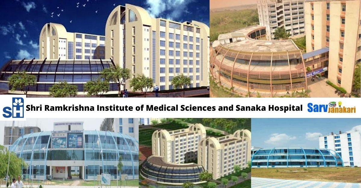 Shri Ramkrishna Institute of Medical Sciences and Sanaka Hospital