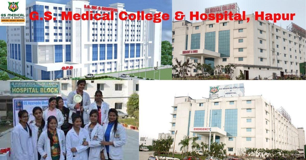 G S Medical College Pilakhuwa Hapur