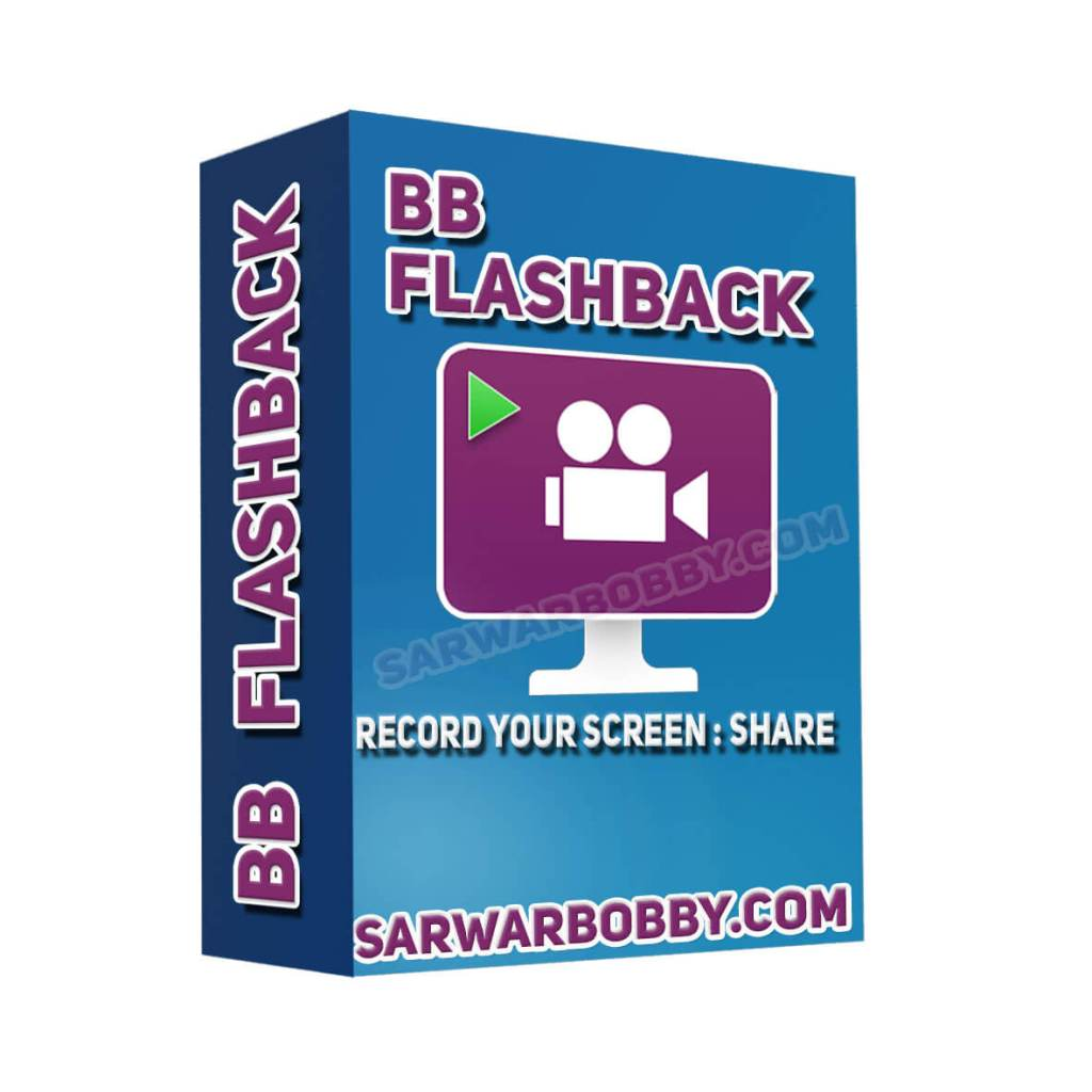 BB FlashBack Pro 5.43.0 Build 4572 Latest 2020 + Portable - SarwarBobby.Com