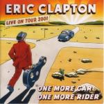 ERIC CLAPTON / ONE MORE CAR, ONE MORE RIDER