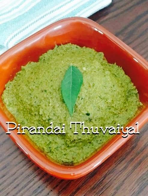 Pirandai Thuvaiyal|Adament creeper chutney