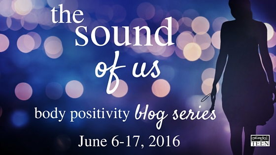 The Sound of Us Body Positivity Blog Series (1)