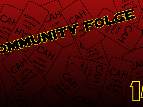 Cards against humanity - Community Folge #14