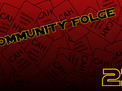 Cards against humanity - Community Folge #23