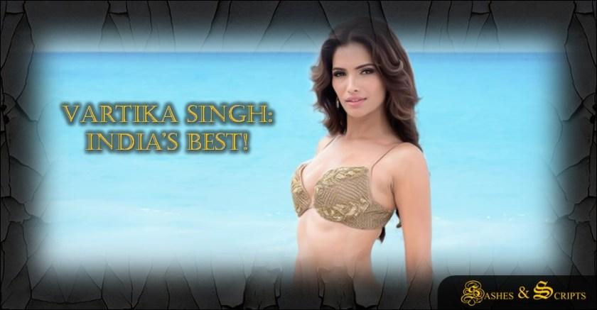 Vartika Singh India S Best Sashes Scripts Your