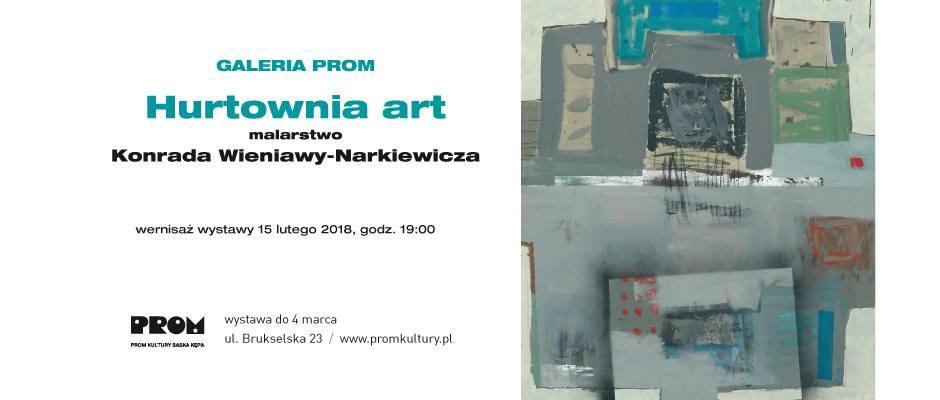 """2018-02-15:  GALERIA PROM: wernisaż wystawy """"Hurtownia art"""""""