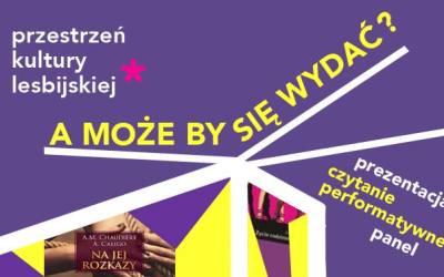 2018-03-23: Lesbijska literatura. A może by się wydać?