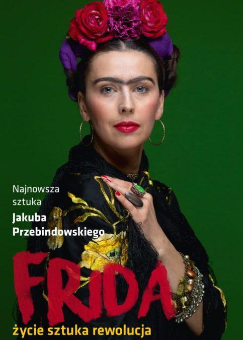 """2018-05-18: Teatr Kępa: """"Frida – życie, sztuka, rewolucja"""""""