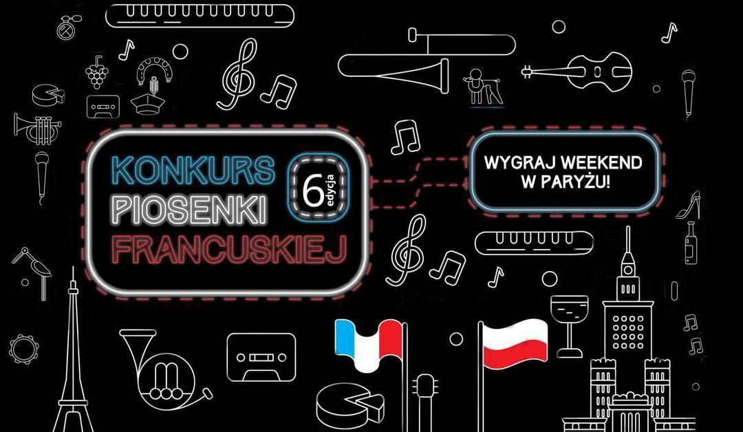 2018-07-08: Dzień francuski w Warszawie i finał konkursu piosenki francuskiej- przeniesiony!