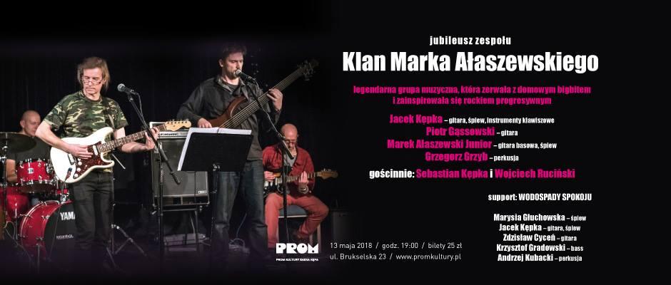 2018-05-13: Jubileusz zespołu Klan Marka Ałaszewskiego