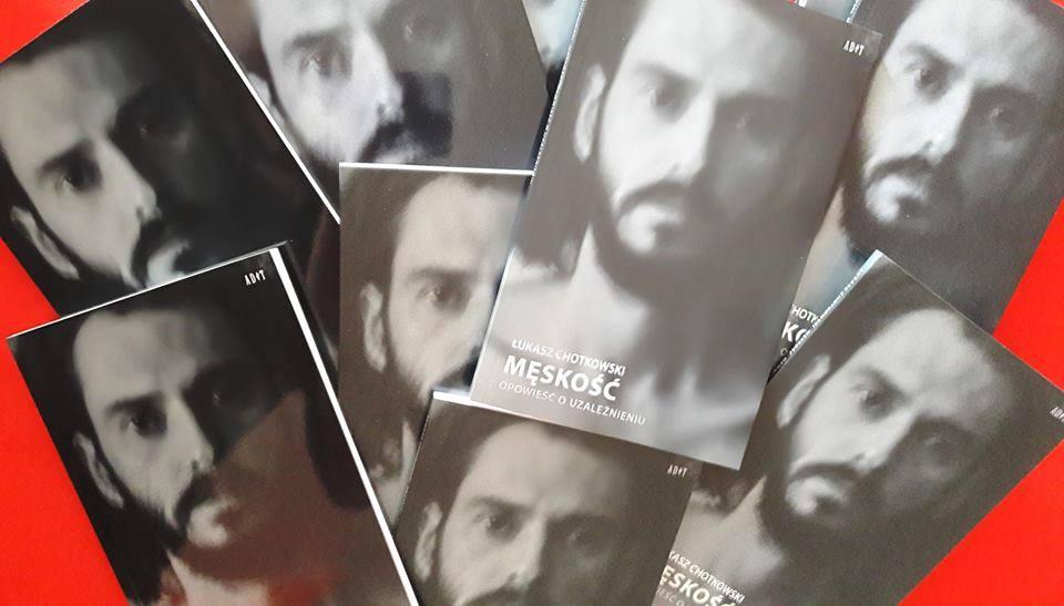 """2018-05-23: """"Męskość. Opowieść o uzależnieniu"""" – premiera książki"""