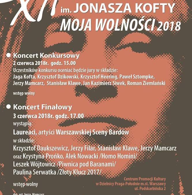 """2018-06-03: XII Ogólnopolski Festiwal im. JONASZA KOFTY """"MOJA WOLNOŚCI 2018"""""""