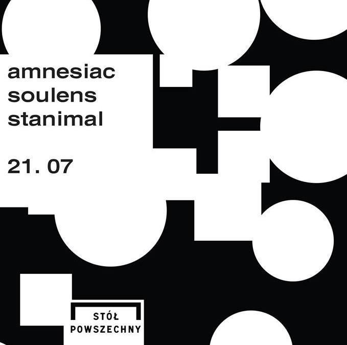 2018-07-21: Amnesiac / Soulens / Stanimal / dj set