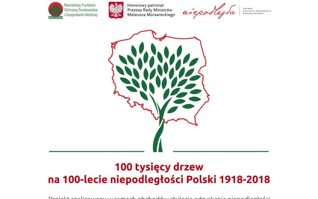 """2018-09-09: """"100 tysięcy drzew na 100-lecie niepodległości Polski"""""""