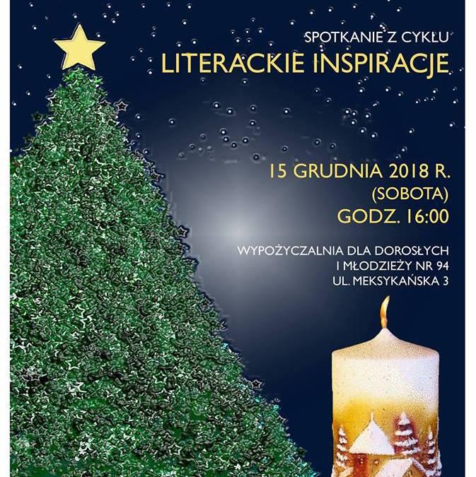 2018-12-15: Grudniowe spotkanie z cyklu Literackie inspiracje
