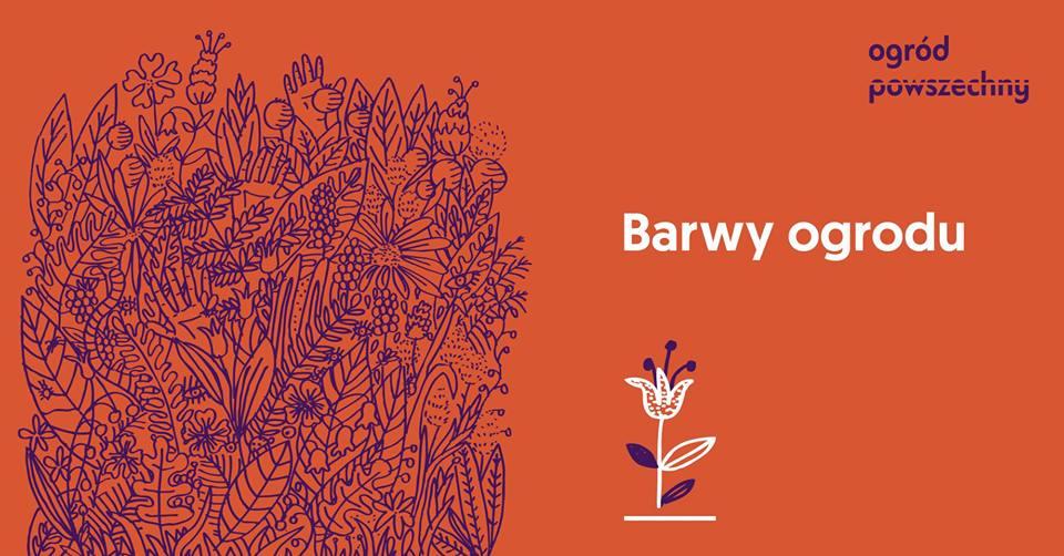 2019-06-23: Barwy ogrodu / cykliczne warsztaty dla dzieci /