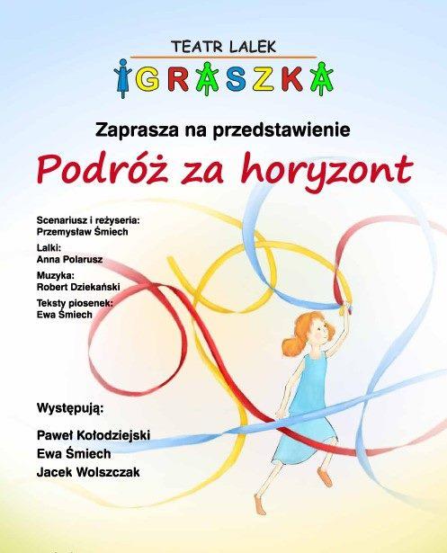 """2019-06-09: Spektakl pt. """"Podróż za horyzont"""""""