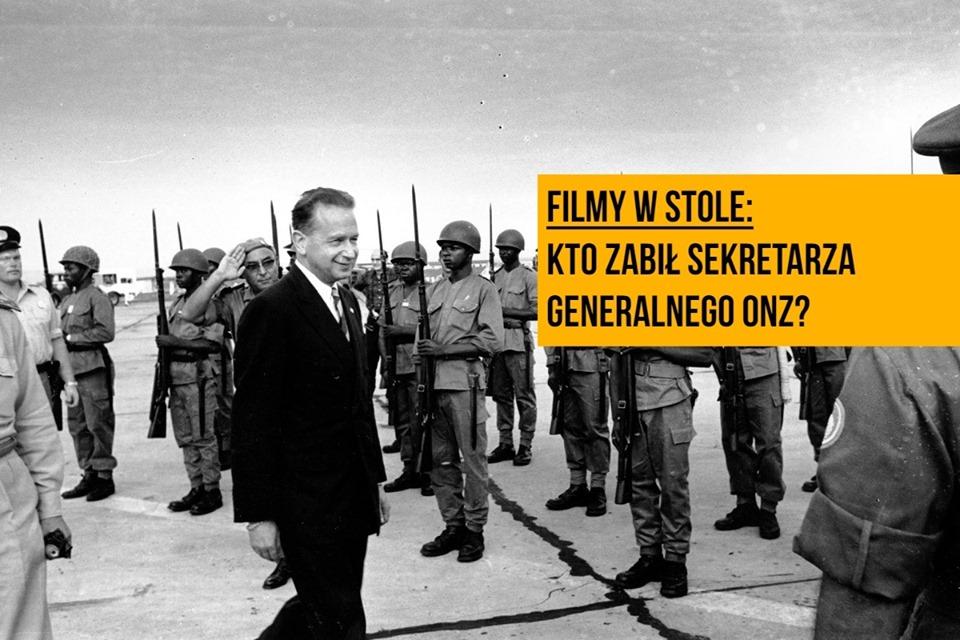2019-07-08: Filmy w Stole /// Kto zabił sekretarza generalnego ONZ?
