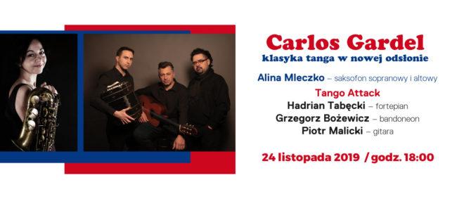 2019-11-24: Carlos Gardel: klasyka tanga w nowej odsłonie