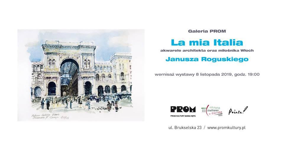 """2019-11-08: Galeria PROM: Wernisaż wystawy """"La mia Italia"""""""