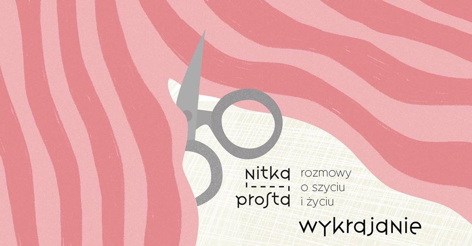2019-11-09: Nitka prosta, vol. 3: Wykrajanie