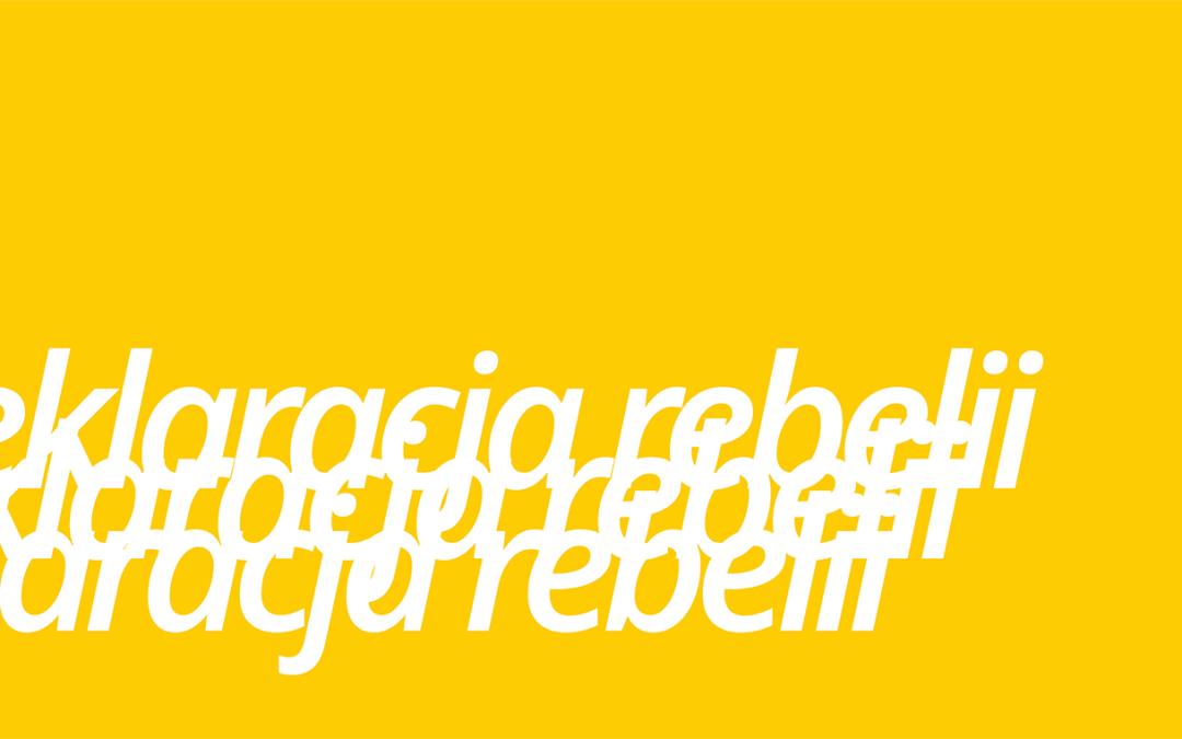 2020-01-25 & 26: Deklaracja Rebelii