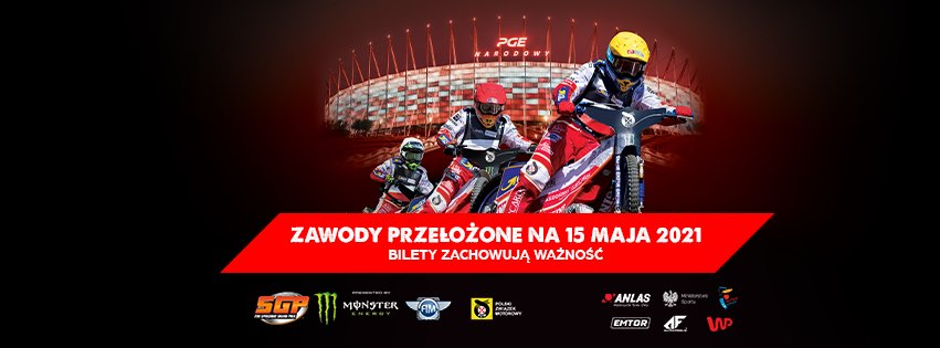 2021-05-15: 2020 PZM Warsaw FIM Speedway Grand Prix of Poland – zmiana terminu