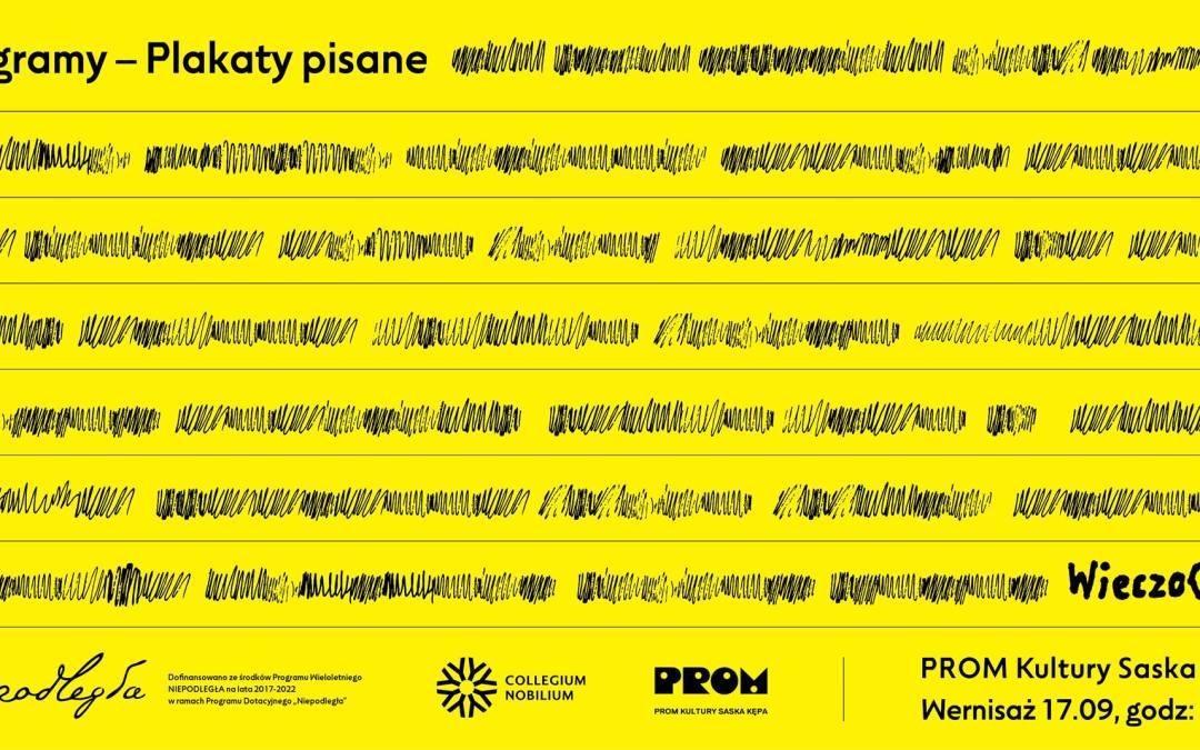 """2020-09-17 (do 30): prof. Stanisław Wieczorek """"Biogramy – Plakaty pisane"""""""