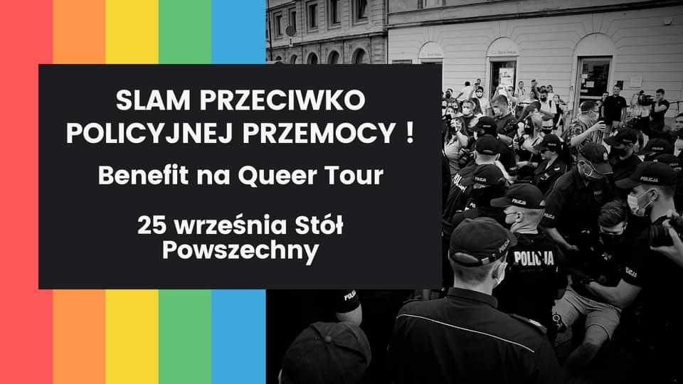 2020-09-25: Slam przeciwko policyjnej przemocy + benefit na Queer Tour