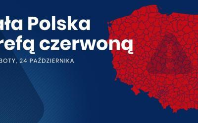 !!! 2020-10-24: nowe zasady bezpieczeństwa #COVID – czerwona strefa w całym kraju !!!