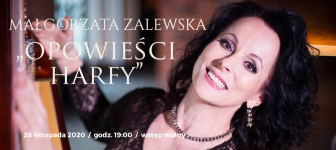 2020-11-26: Opowieści harfy – koncert Małgorzaty Zalewskiej