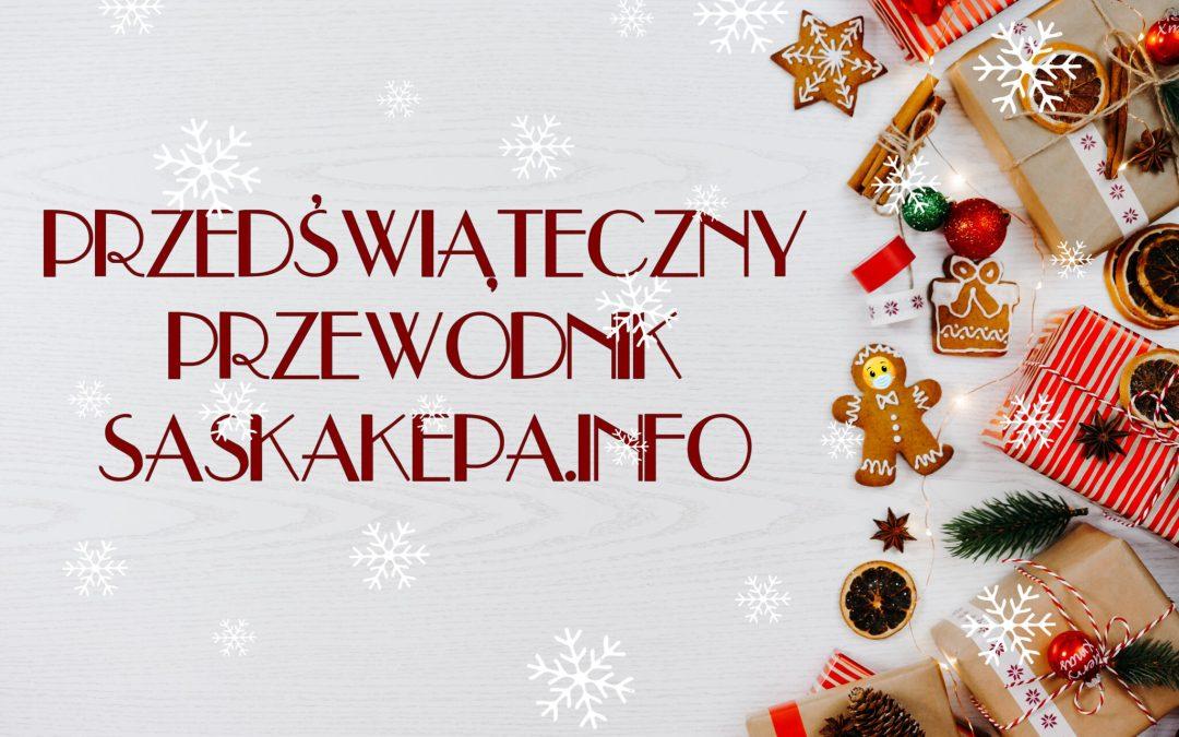 * 2020-12-23: przedświąteczny przewodnik SaskaKepa.info *