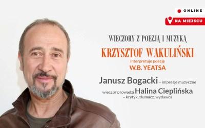 2021-04-19: Wieczory z Poezją i Muzyką – Krzysztof Wakuliński