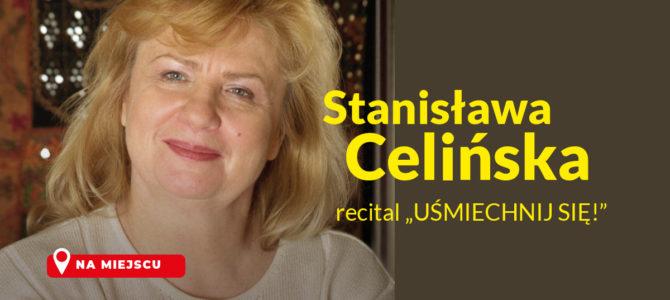 """2021-06-10: Stanisława Celińska """"Uśmiechnij się!"""" – recital"""